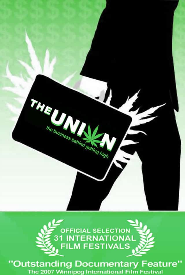 The Union: The Business Behind Getting High,2007