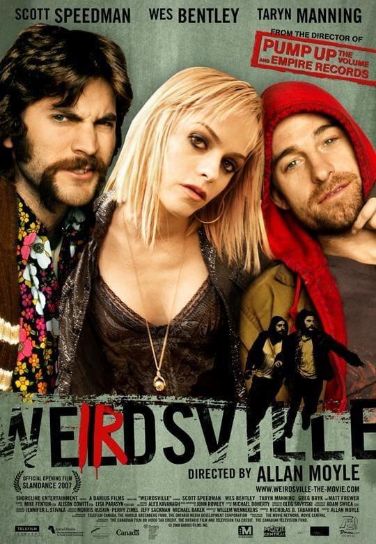 Weirdsville, 2007