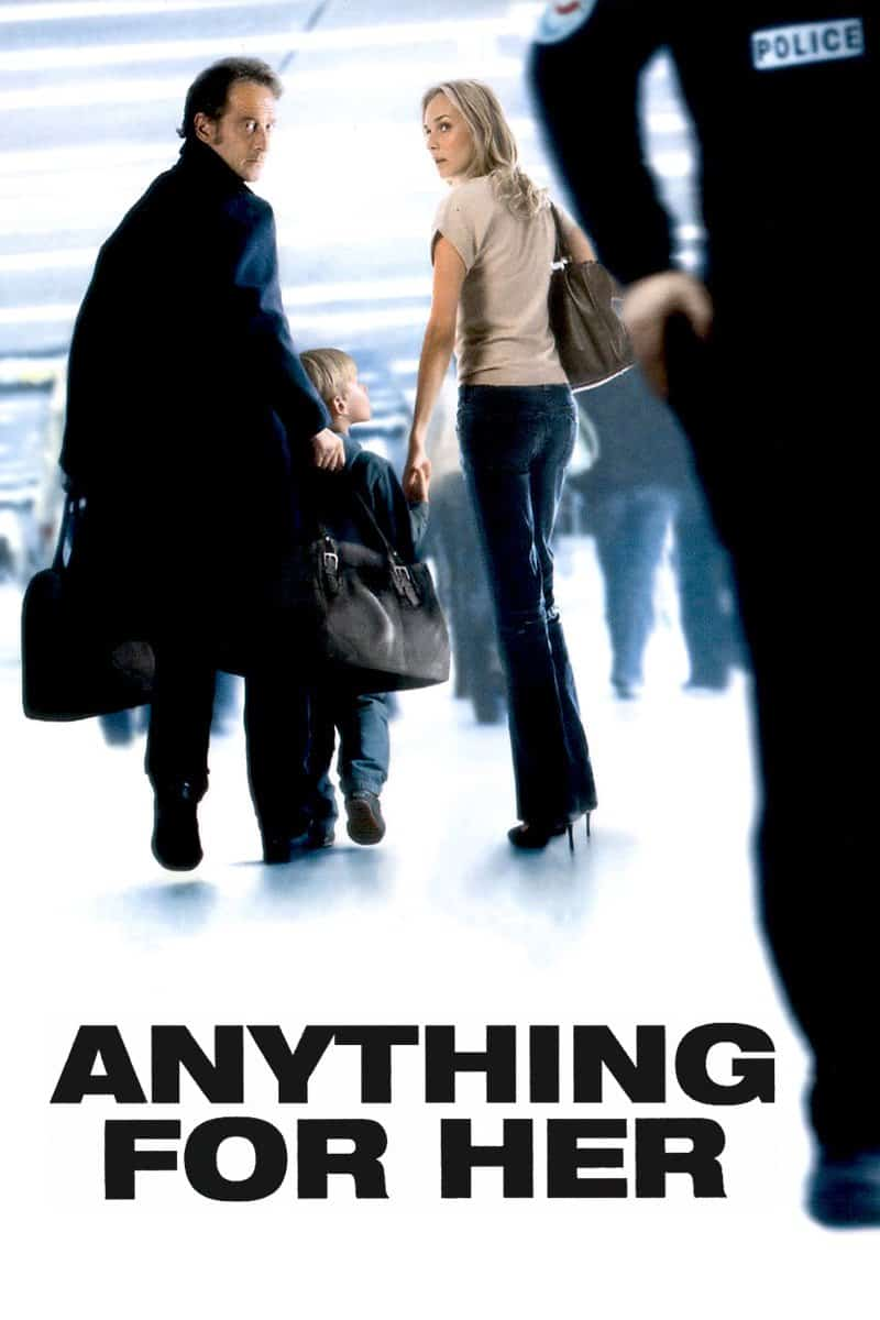 Anything for Her, 2008