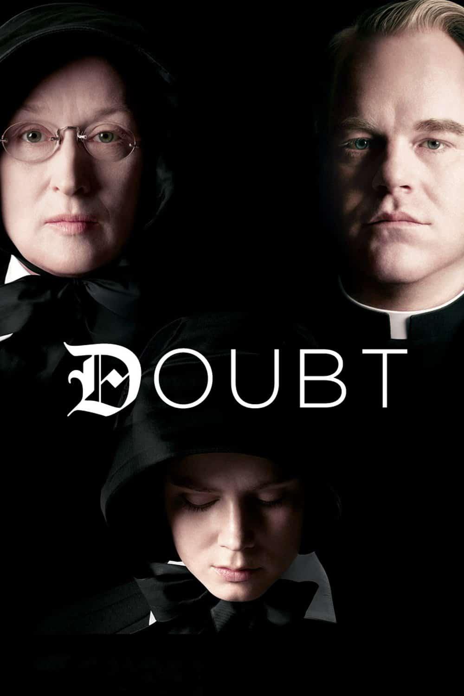 Doubt, 2008