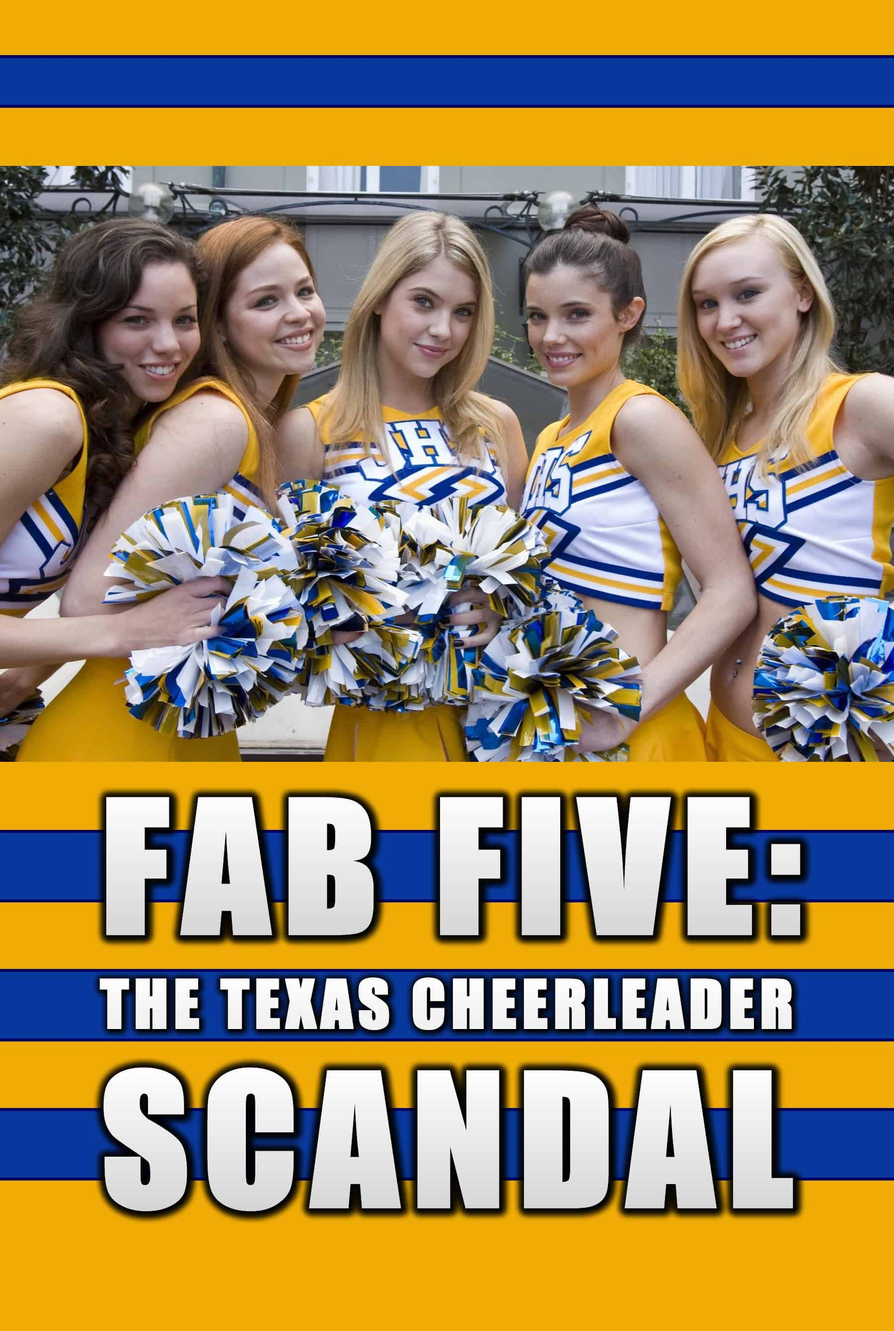 Fab Five: The Texas Cheerleader Scandal, 2008