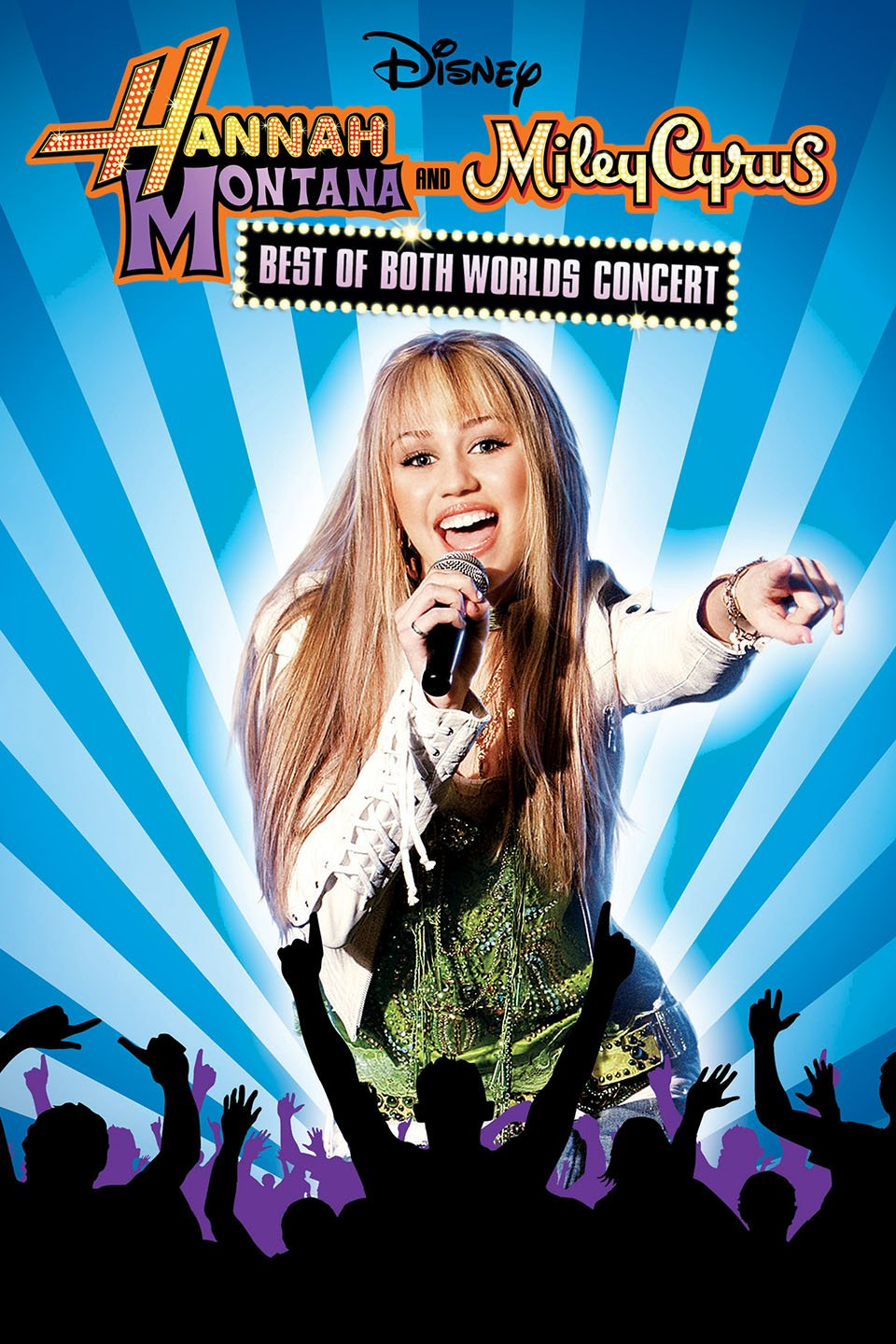 Hannah Montana and Miley Cyrus: Best of Both Worlds Concert, 2008