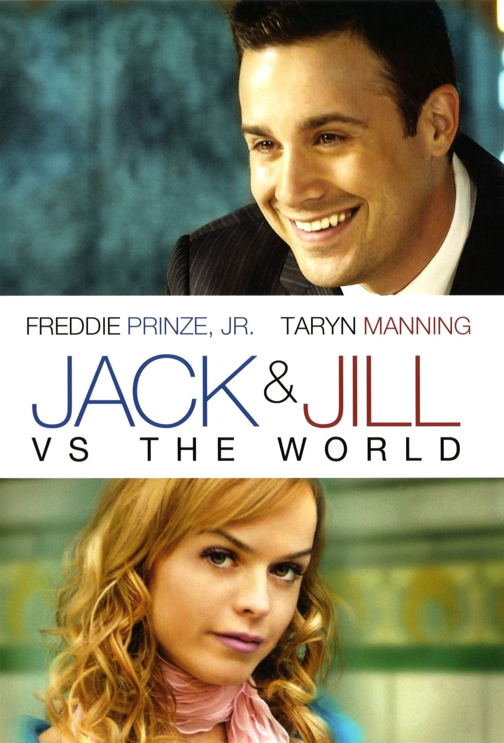 Jack and Jill vs. the World, 2008