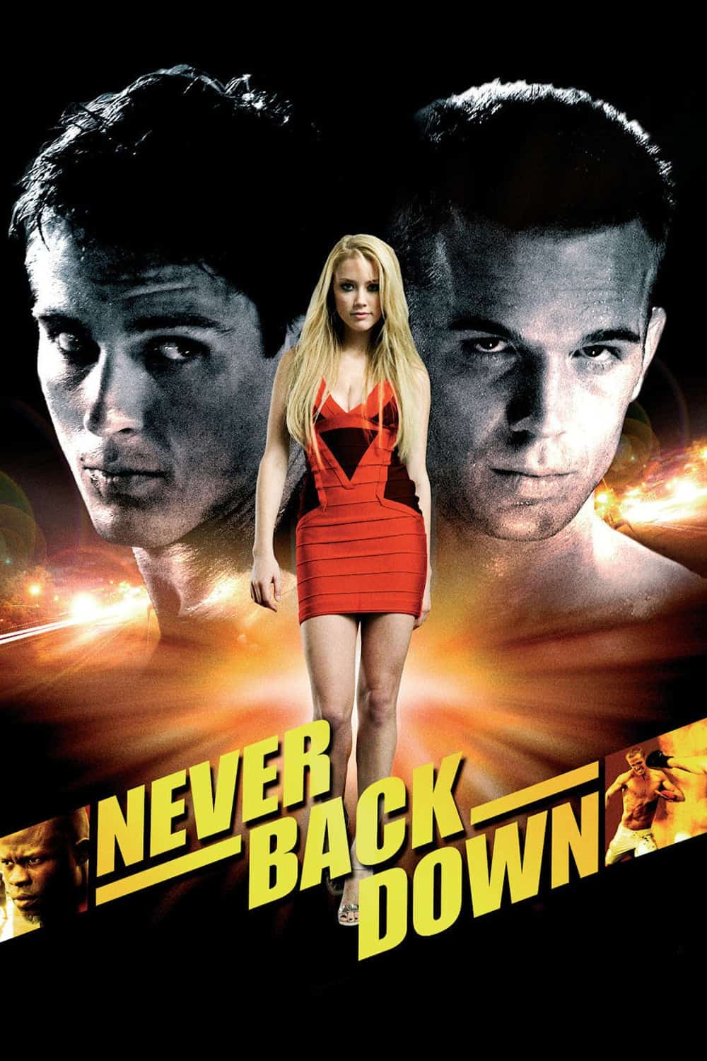 Never Back Down, 2008