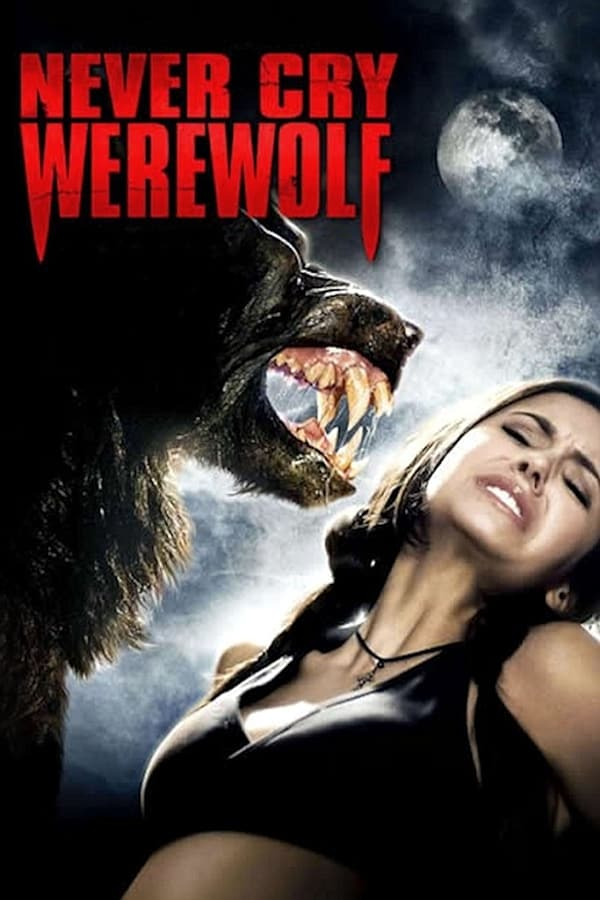 Never Cry Werewolf, 2008
