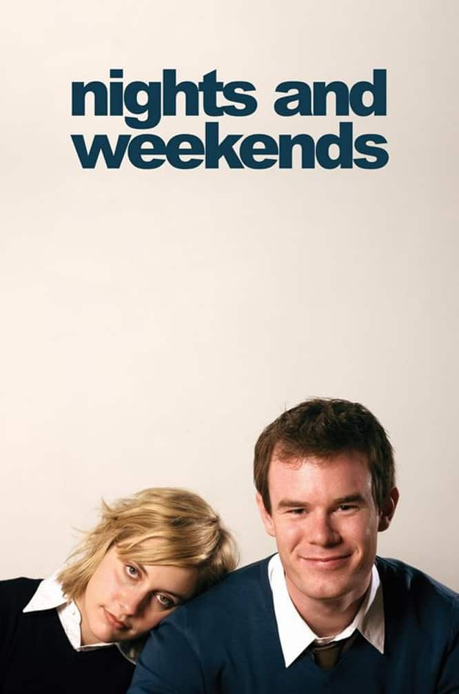 Nights and Weekends, 2008