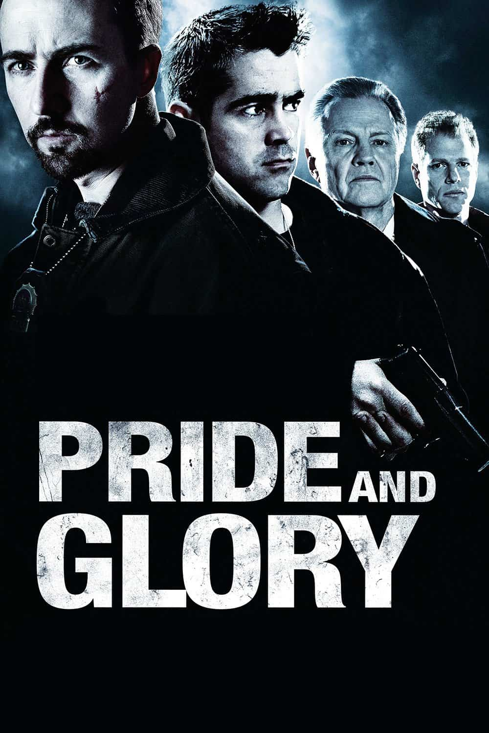 Pride and Glory, 2008