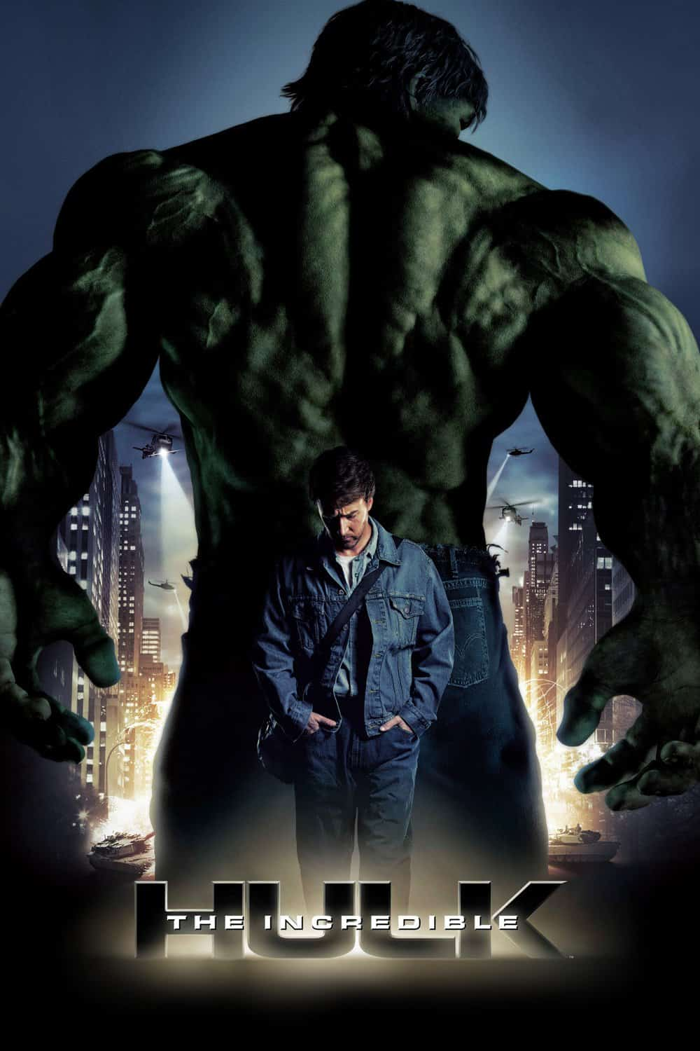 The Incredible Hulk, 2008