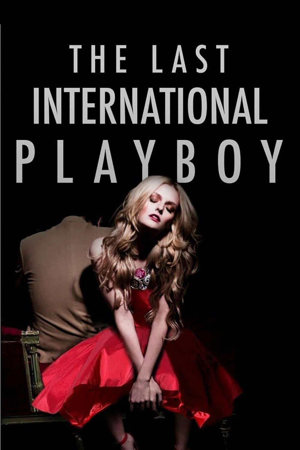 The Last International Playboy, 2008