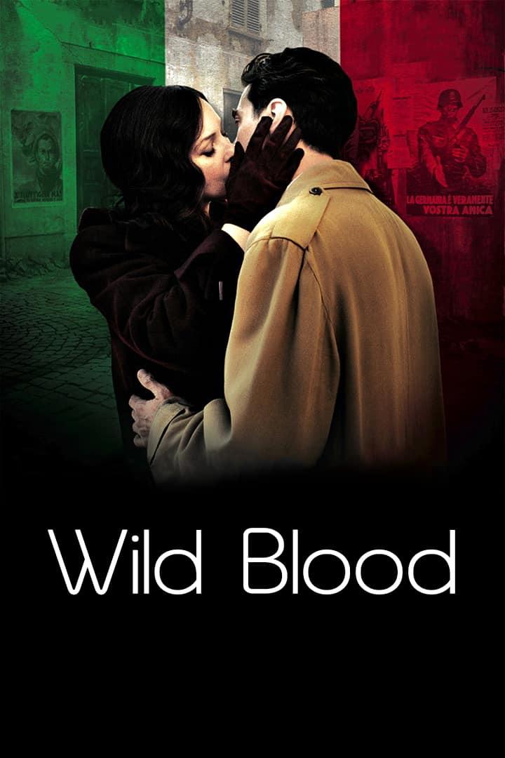 Wild Blood, 2008