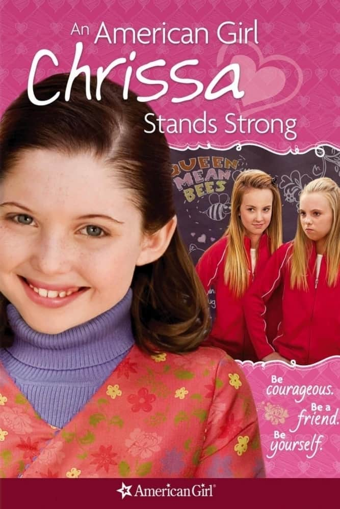 An American Girl: Chrissa Stands Strong, 2009