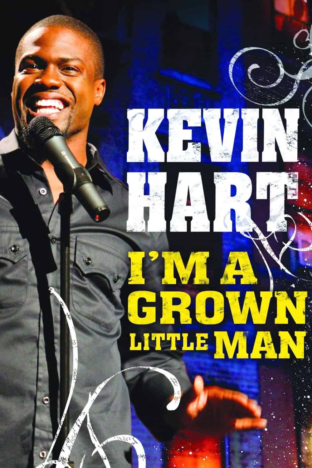 Kevin Hart: I'm a Grown Little Man, 2009