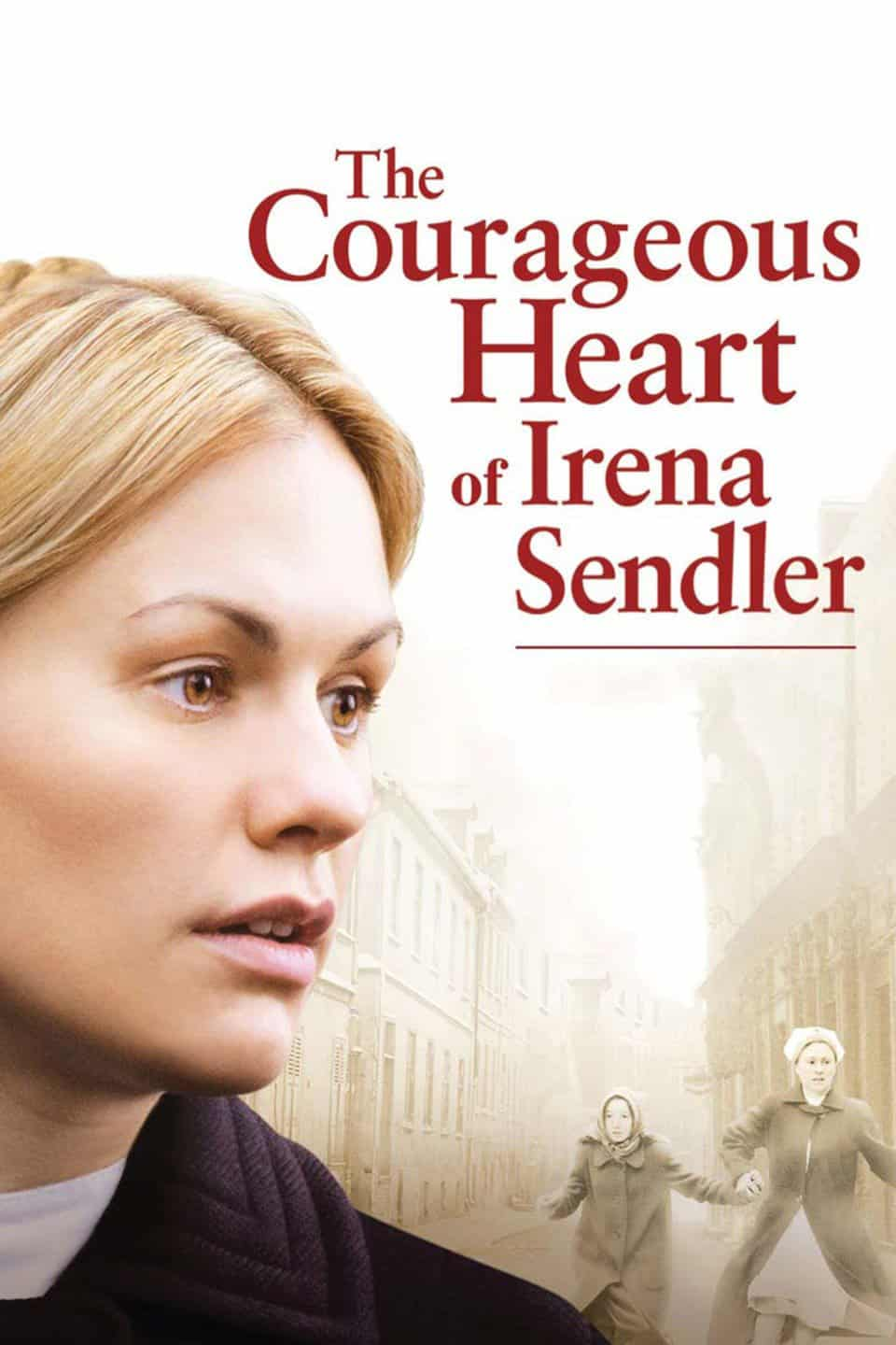 The Courageous Heart of Irena Sendler, 2009