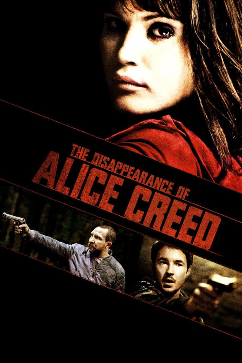 The Disappearance of Alice Creed, 2009