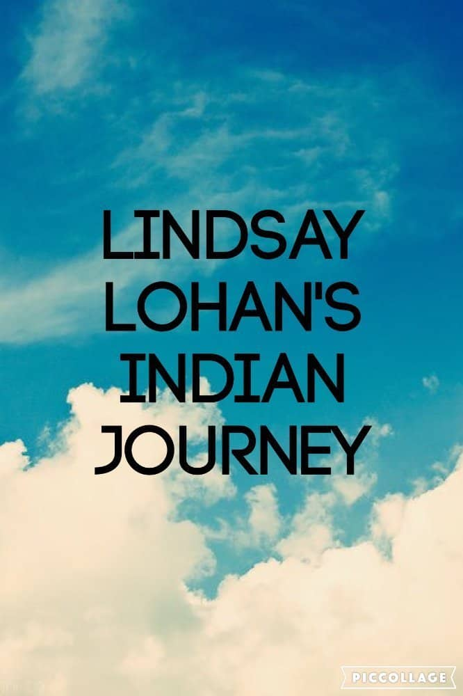 Lindsay Lohans Indian Journey, 2010
