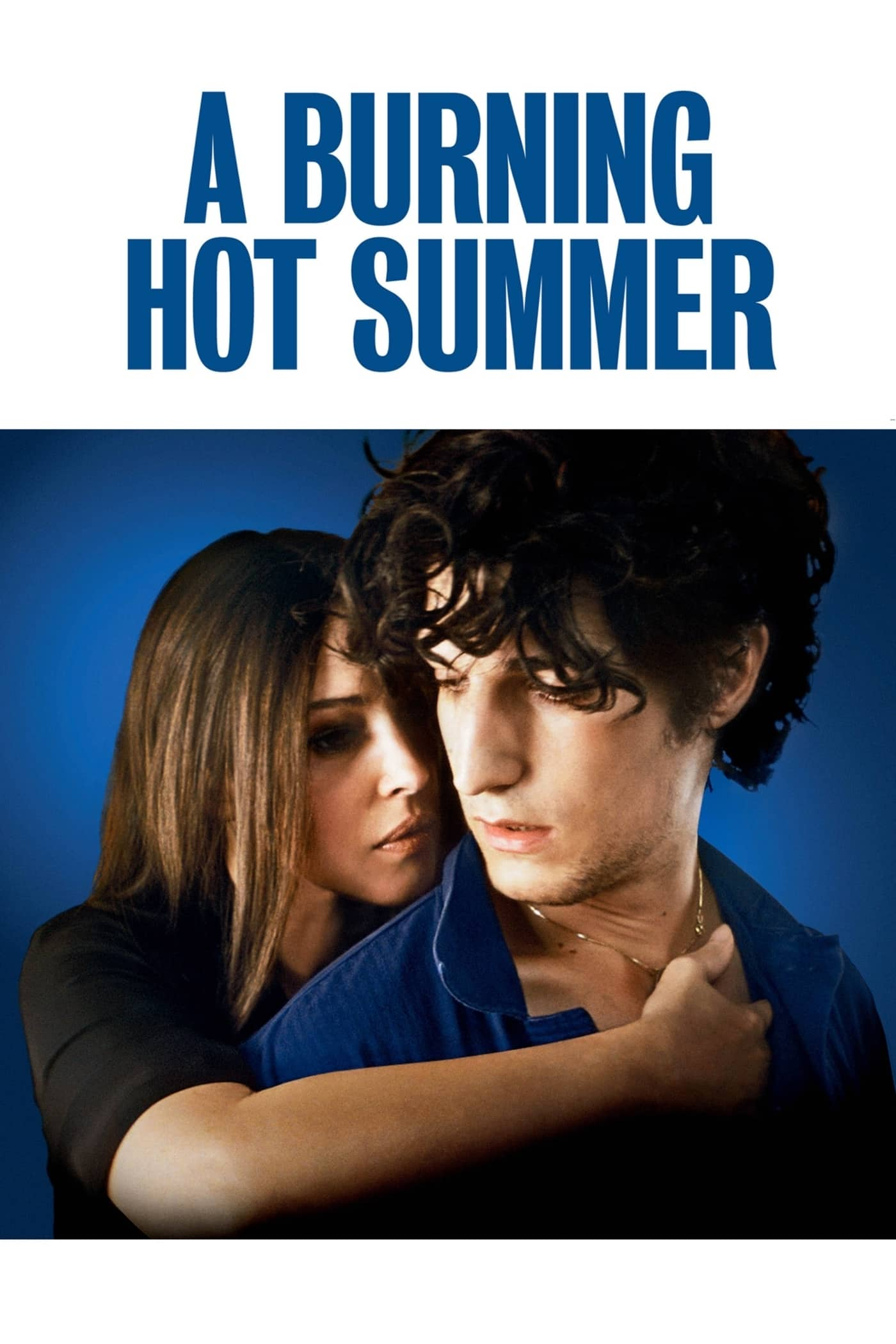 A Burning Hot Summer, 2011