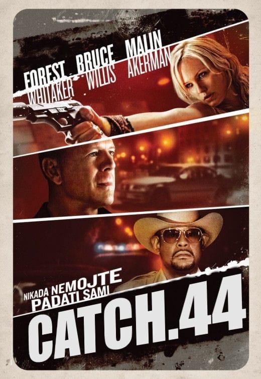 Catch .44, 2011