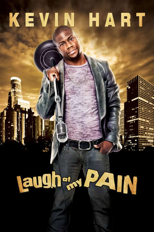 Kevin Hart: Laugh at My Pain, 2011