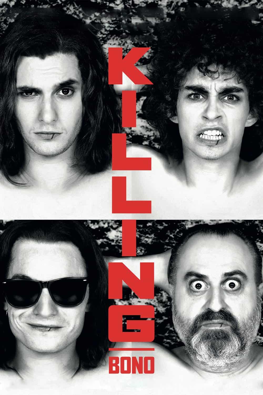 Killing Bono, 2011