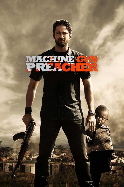 Machine Gun Preacher, 2011