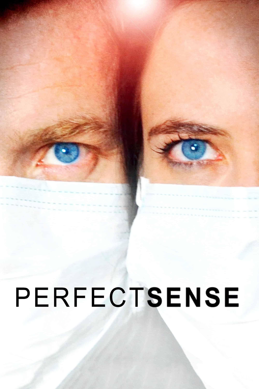 Perfect Sense, 2011