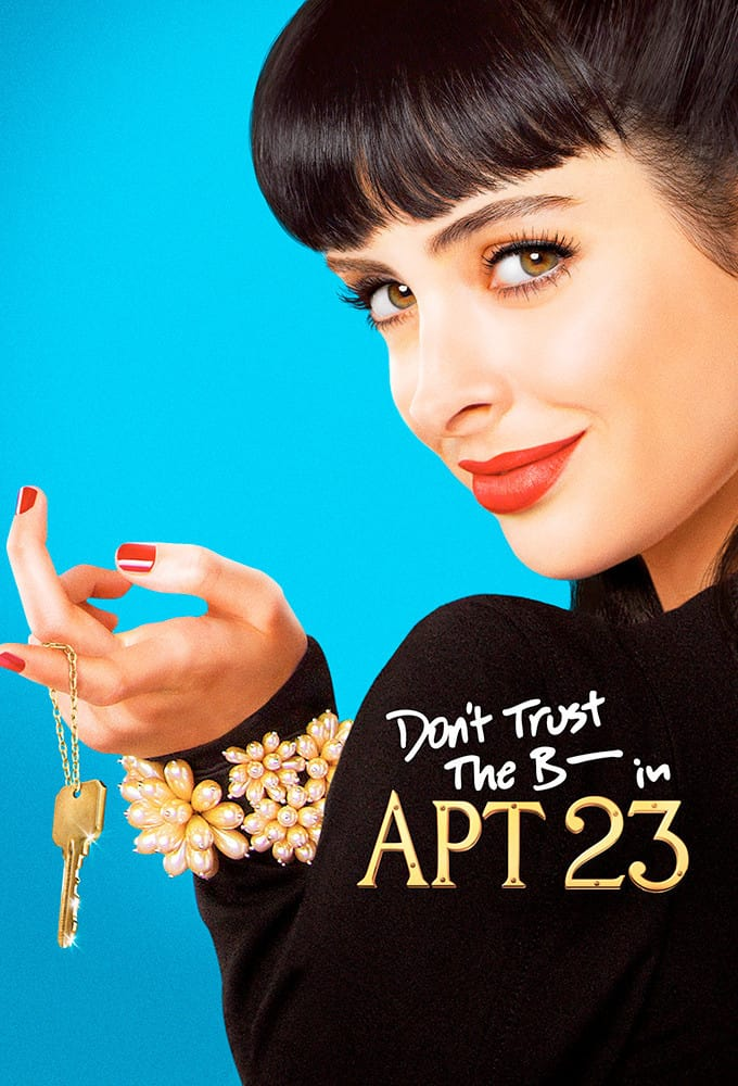 Don't Trust the B---- in Apartment 23, 2012