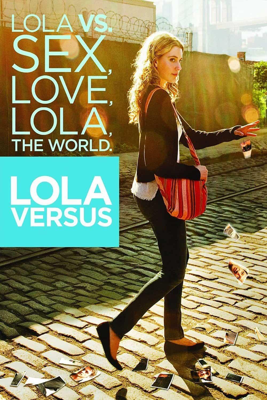 Lola Versus, 2012