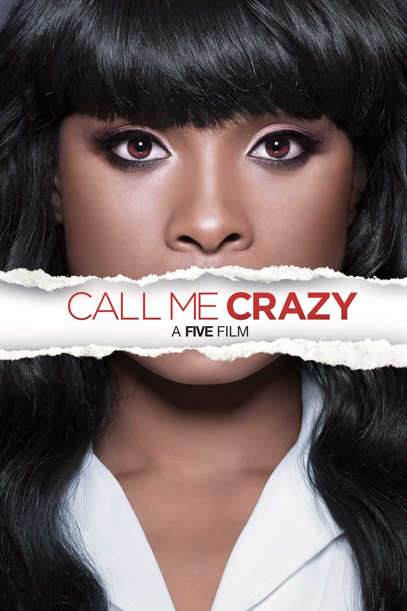 Call Me Crazy: A Five Film, 2013