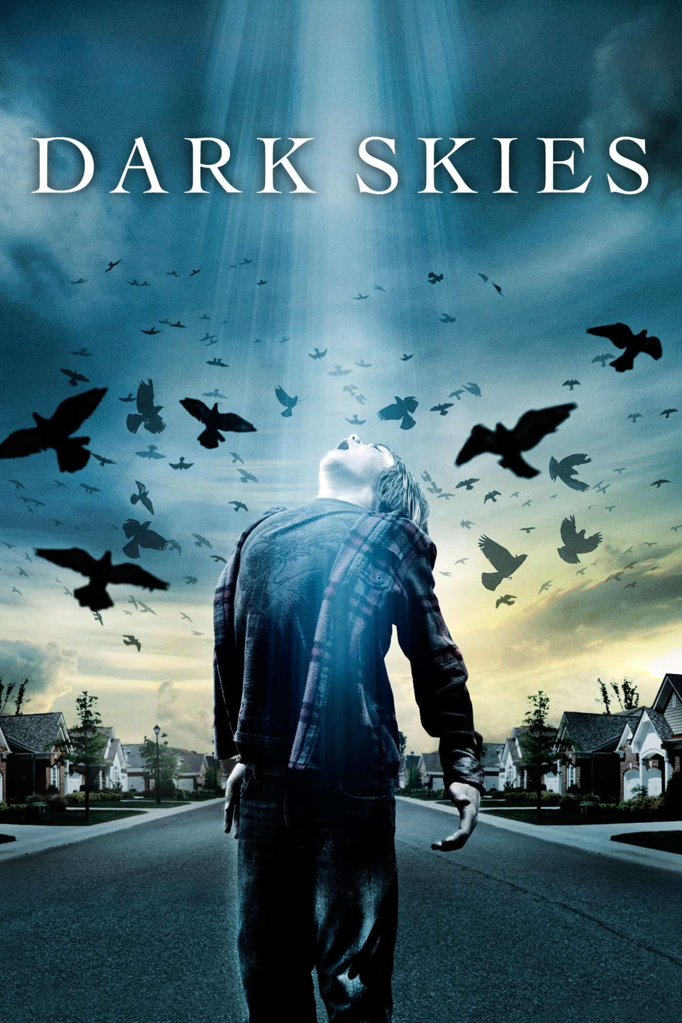 Dark Skies, 2013