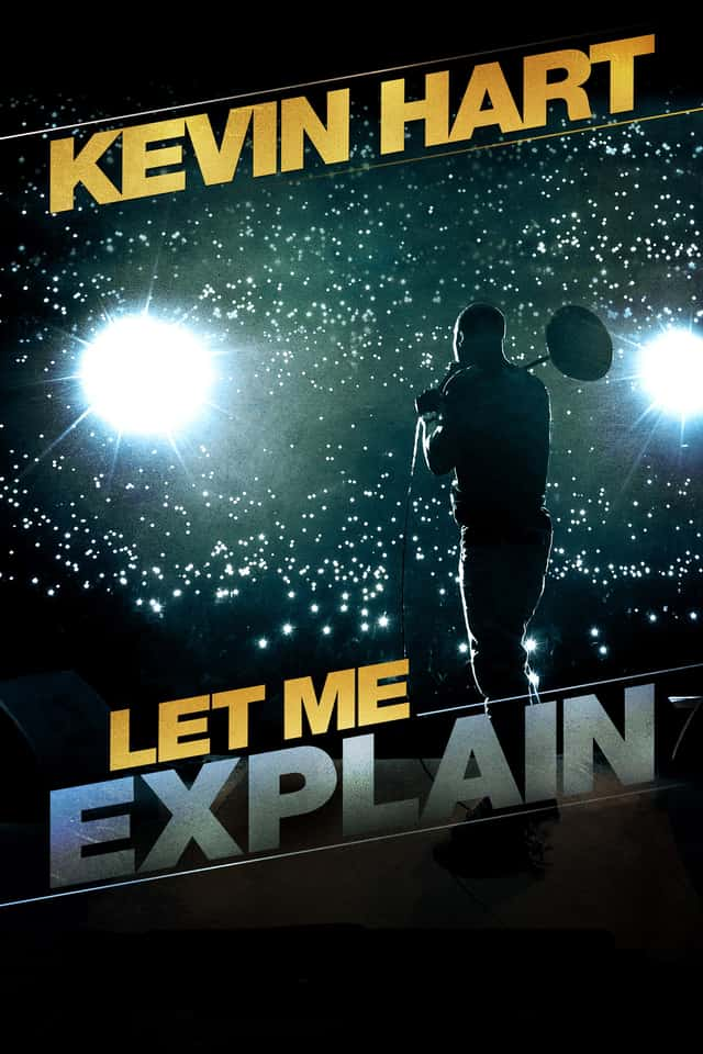 Kevin Hart: Let Me Explain, 2013