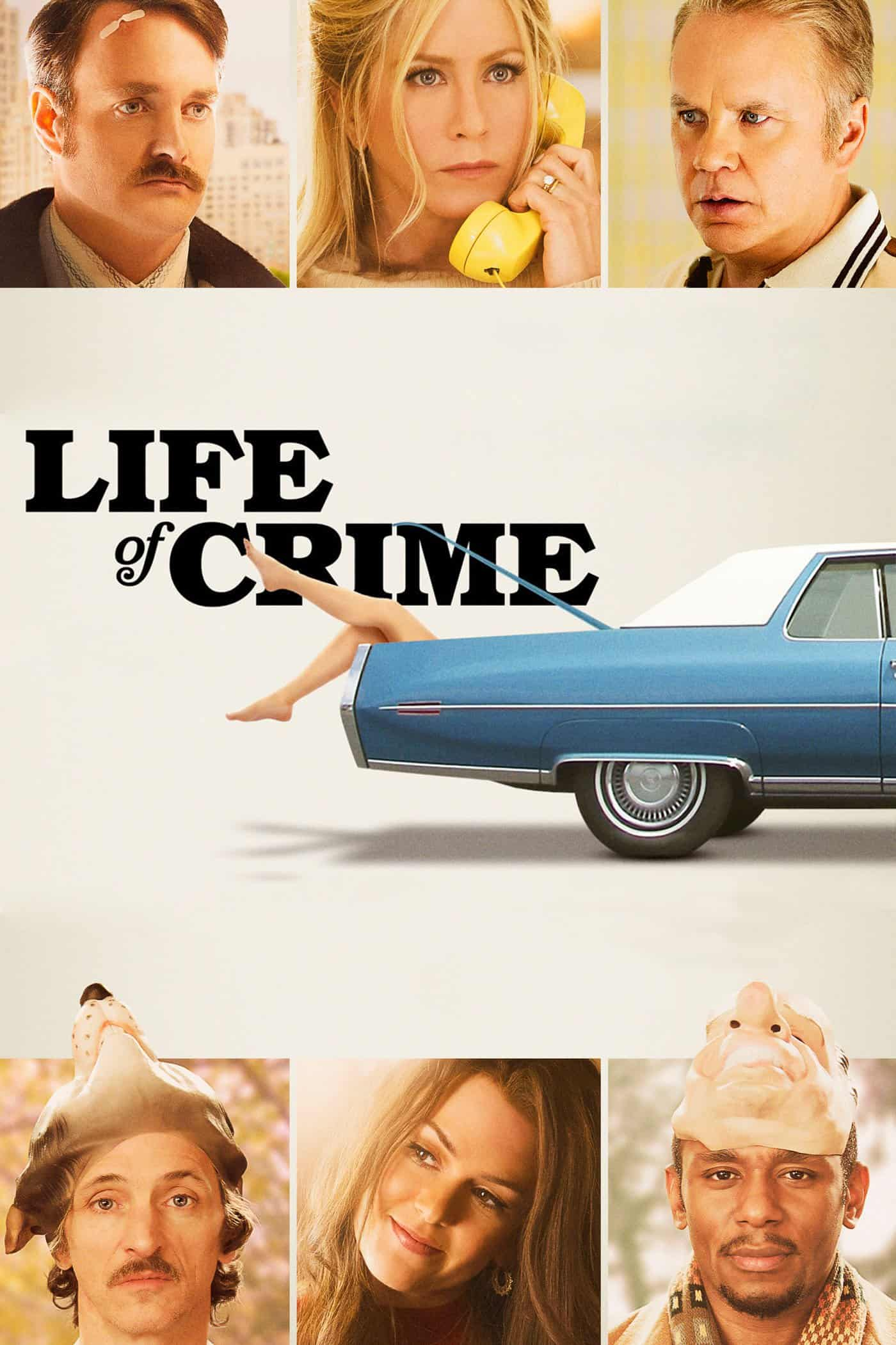 Life of Crime, 2013