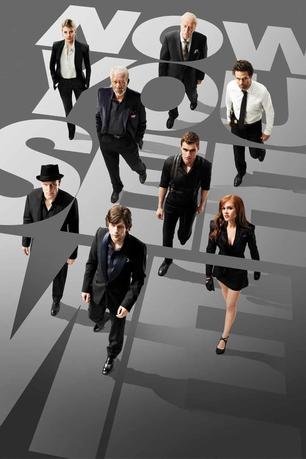 Now You See Me, 2013