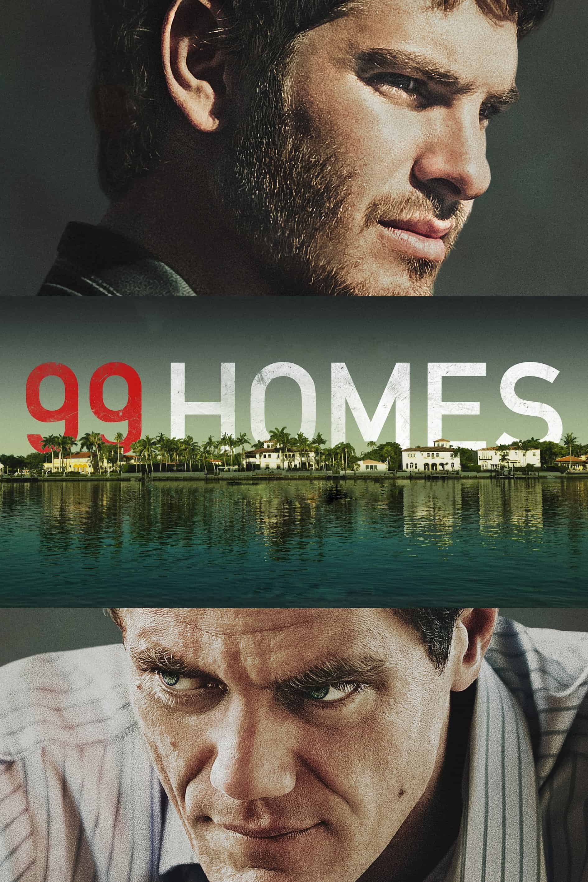 99 Homes, 2014