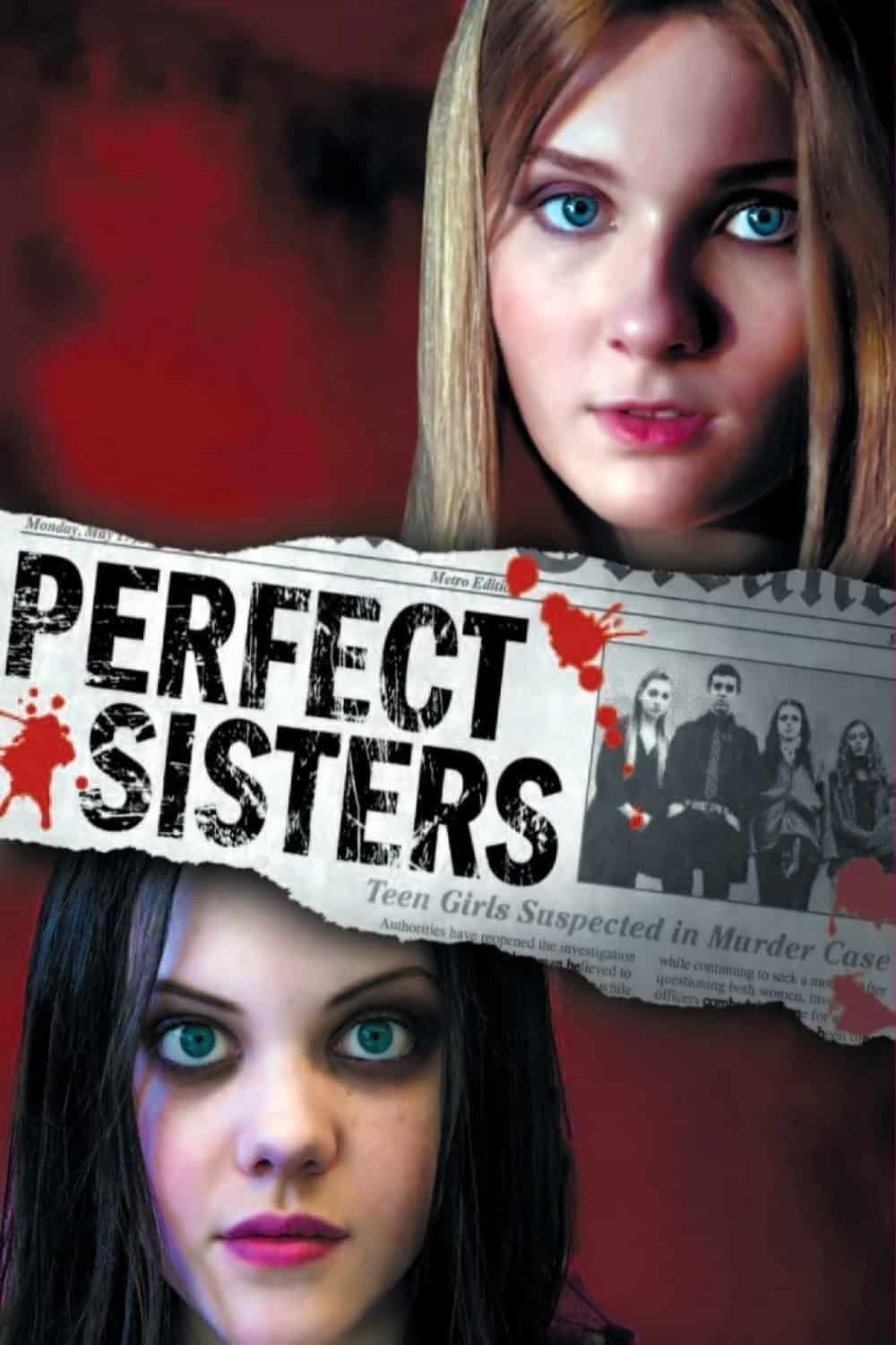 Perfect Sisters, 2014