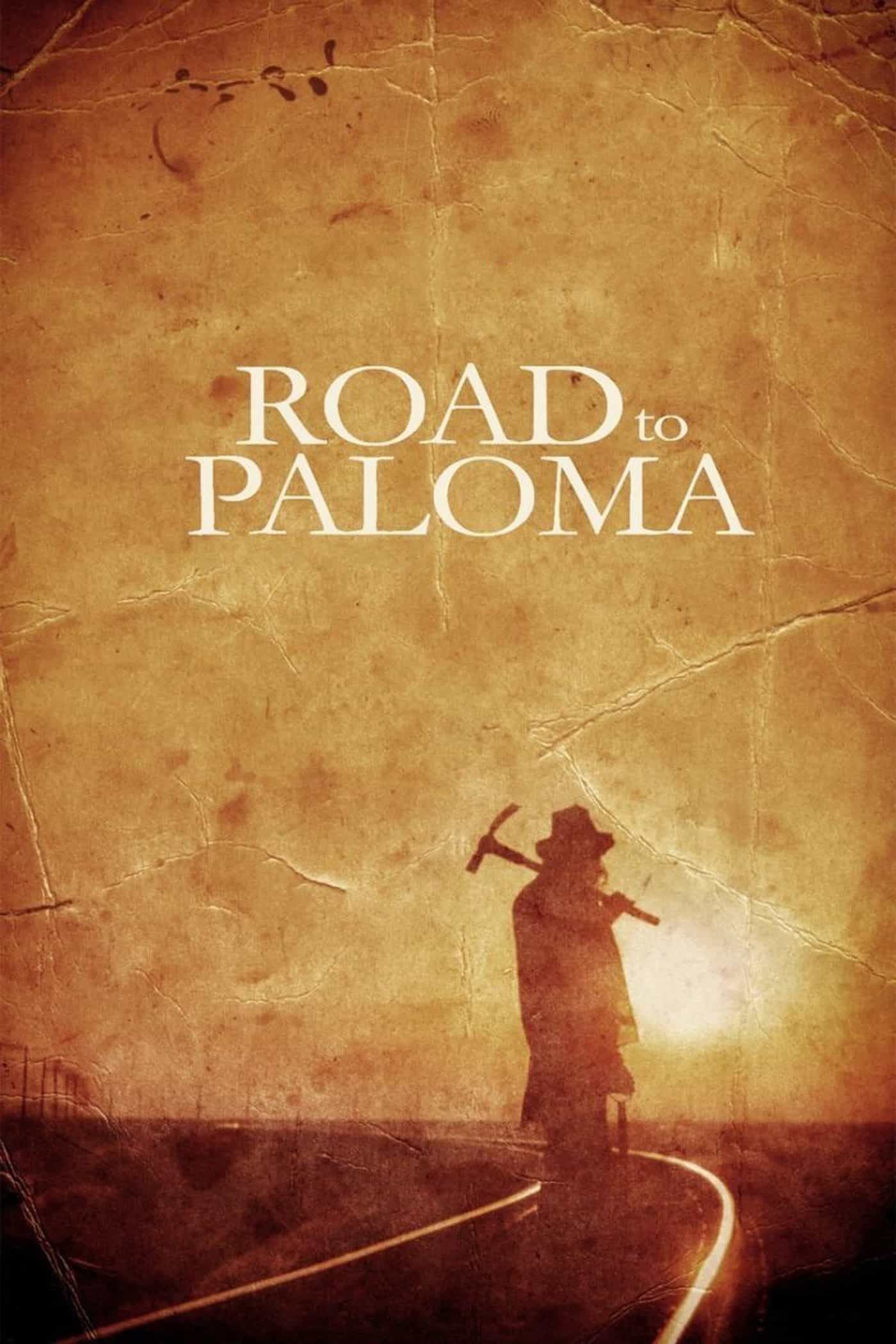 Road to Paloma, 2014