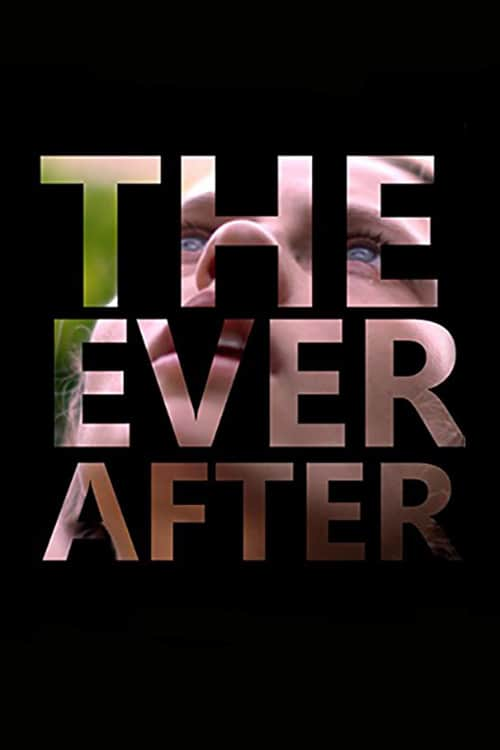 The Ever After, 2014