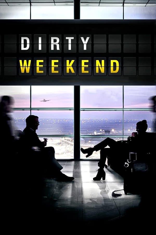 Dirty Weekend, 2015
