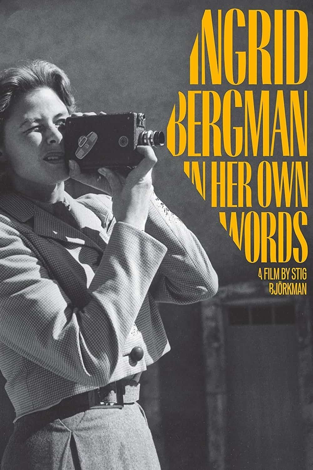 Ingrid Bergman: In Her Own Words, 2015