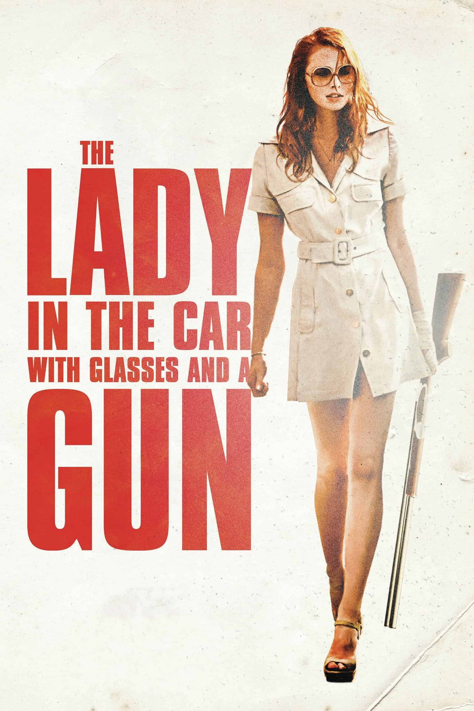 The Lady in the Car with Glasses and a Gun, 2015