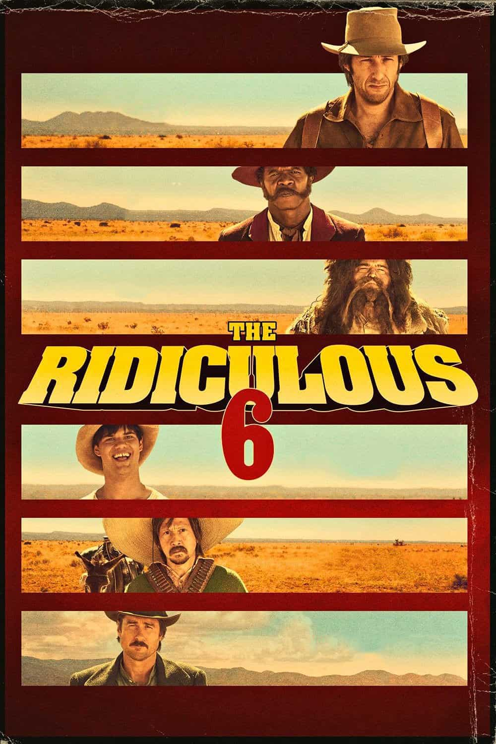 The Ridiculous 6, 2015