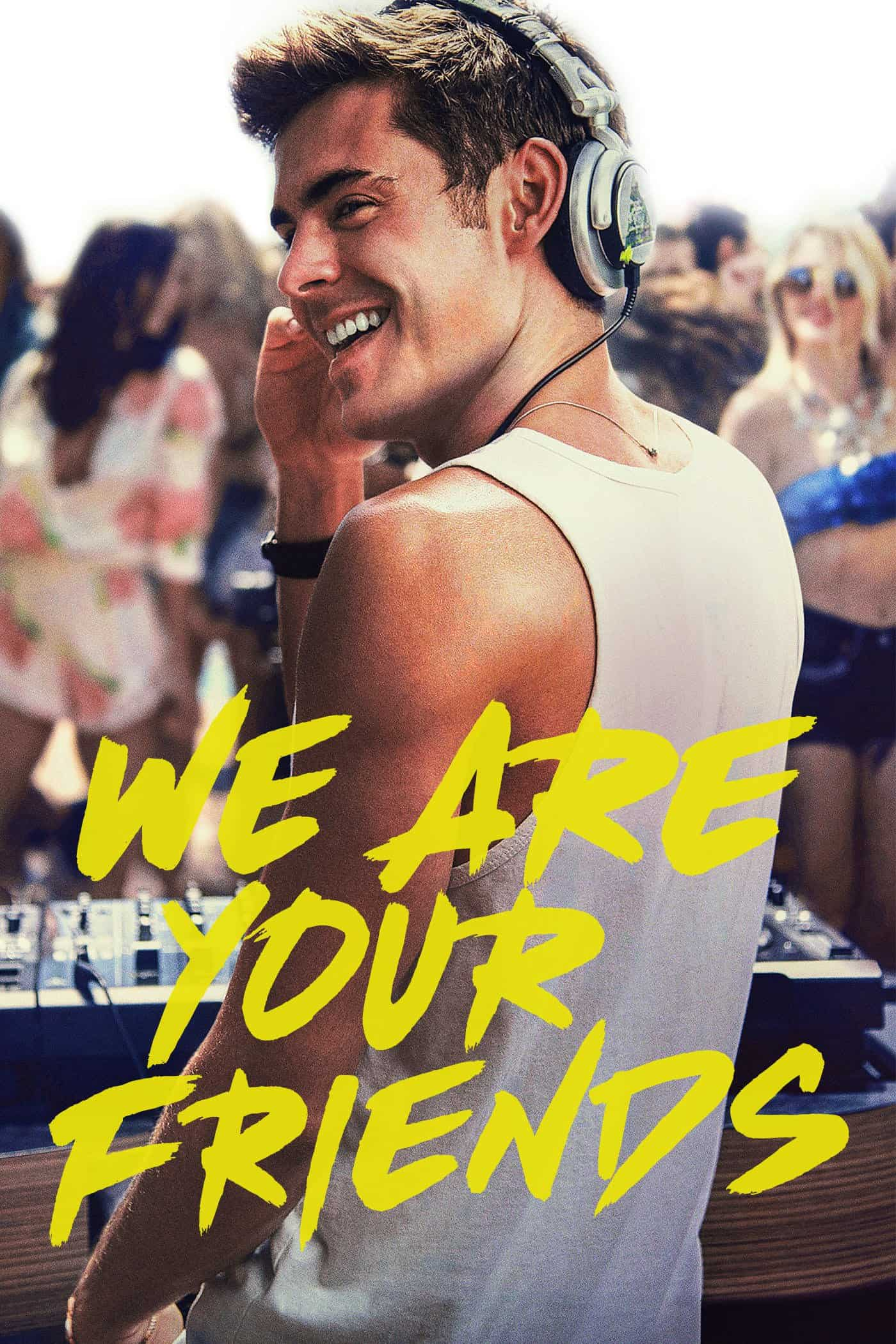 We Are Your Friends, 2015