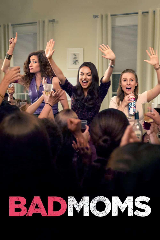 Bad Moms, 2016