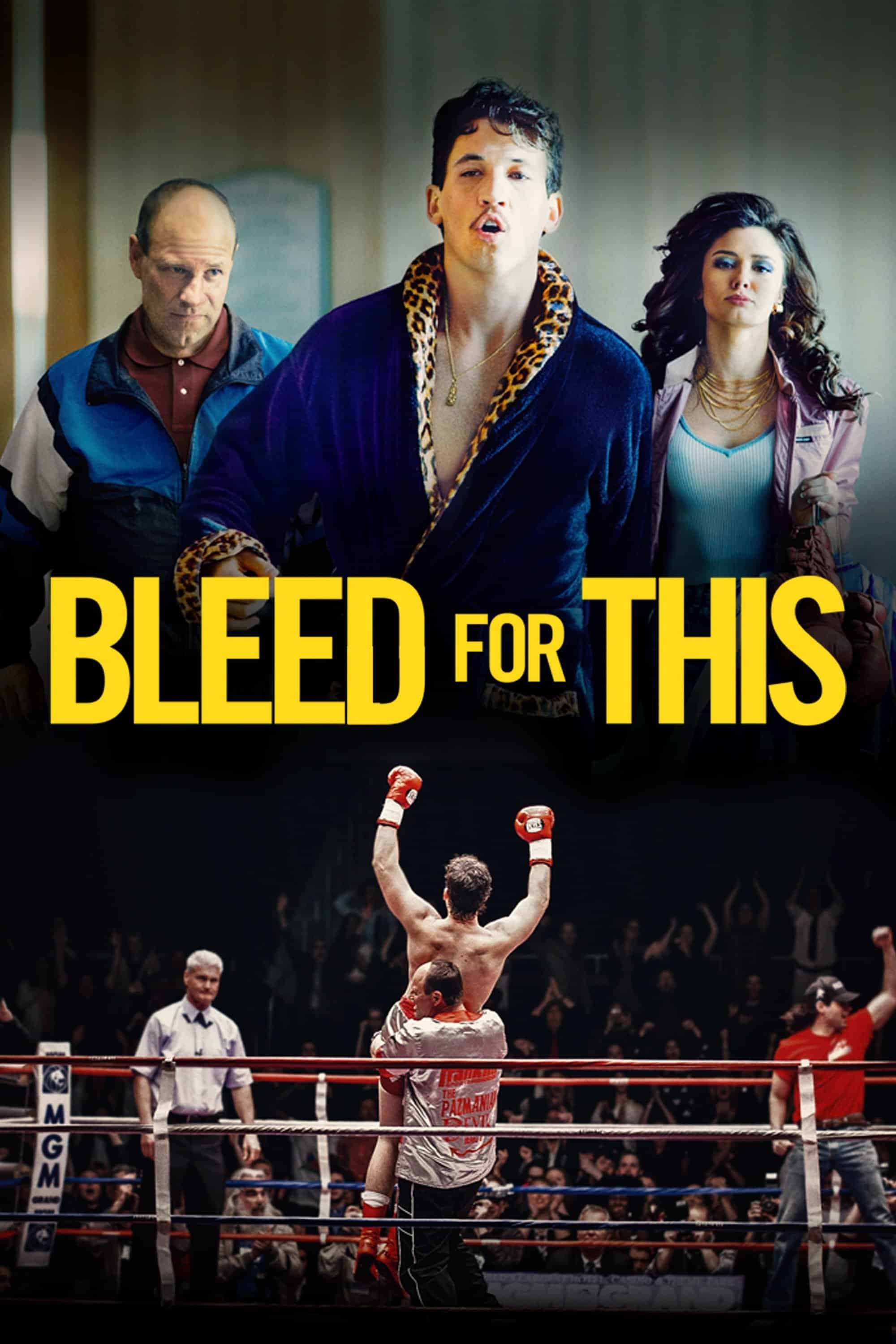 Bleed for This, 2016