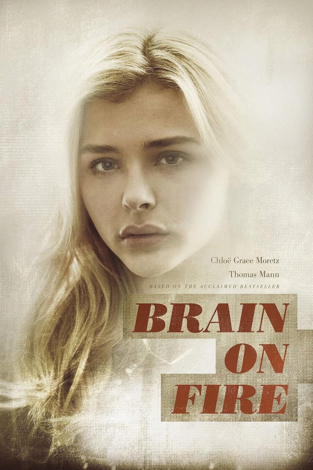 Brain on Fire, 2016