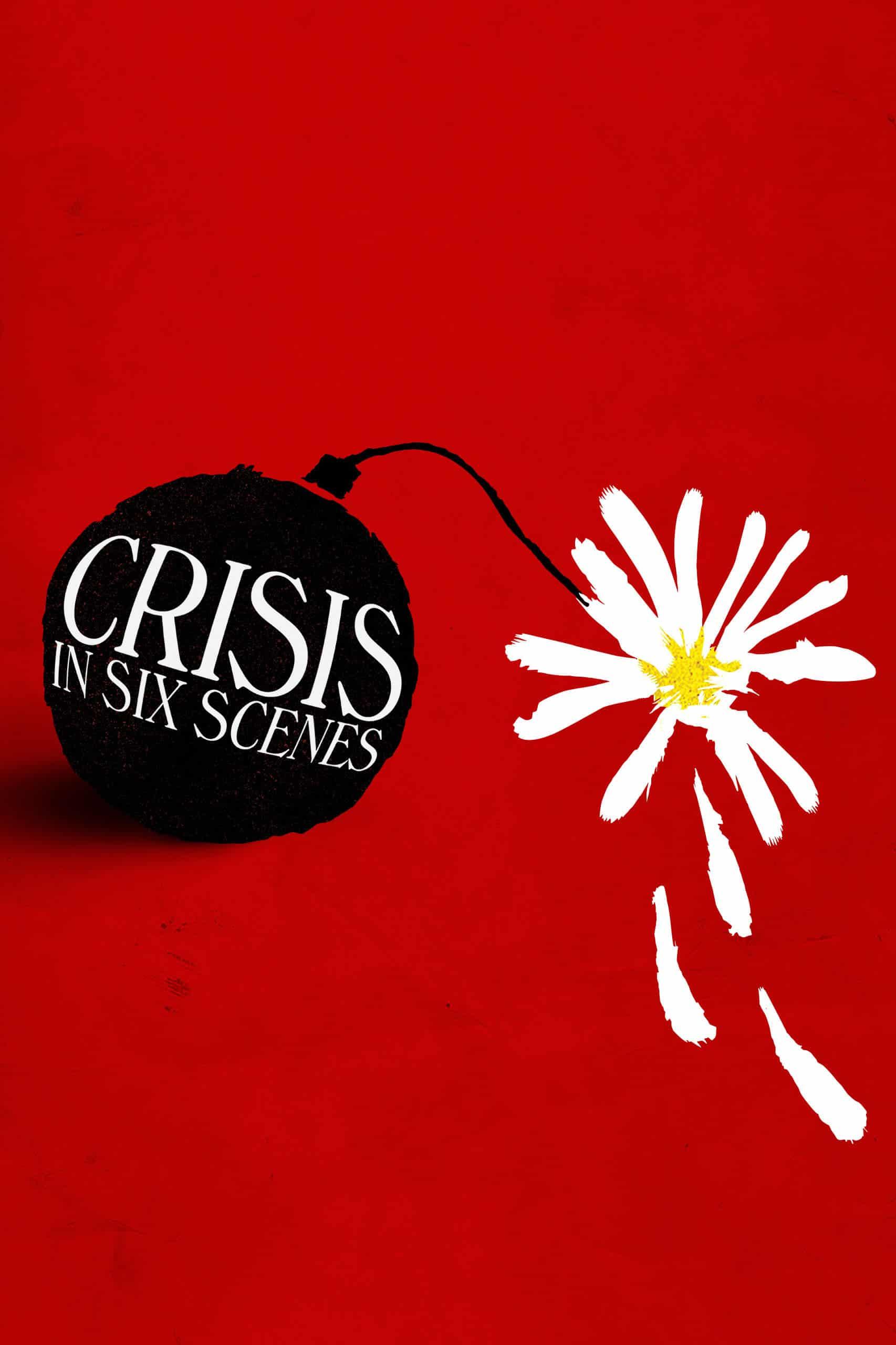 Crisis in Six Scenes, 2016
