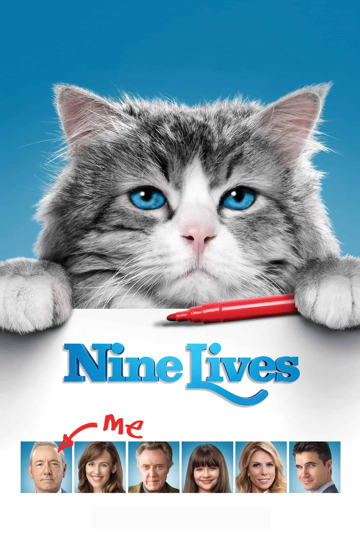 Nine Lives, 2016