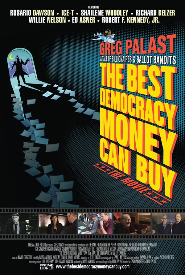 The Best Democracy Money Can Buy, 2016