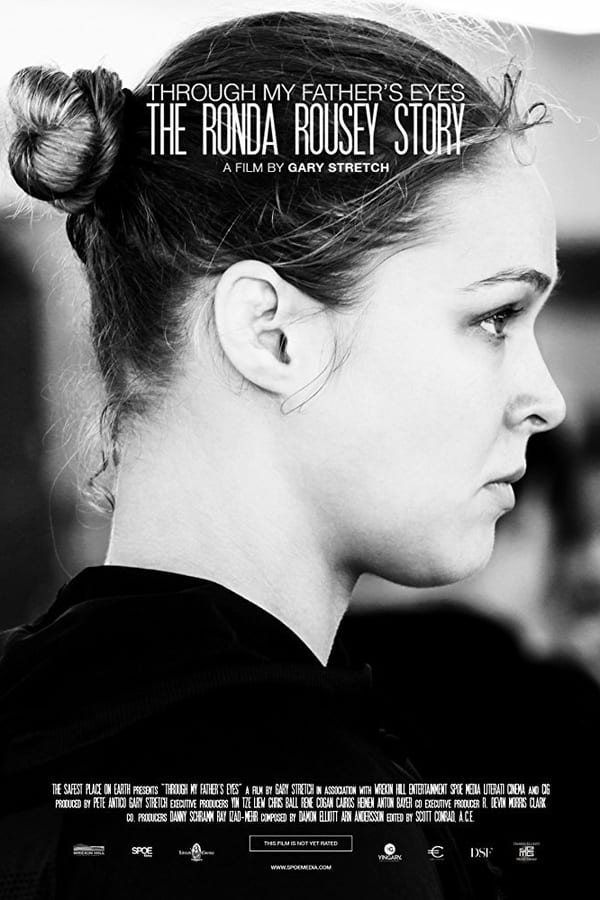 Through My Father's Eyes: The Ronda Rousey Story, 2016