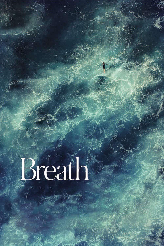 Breath, 2017