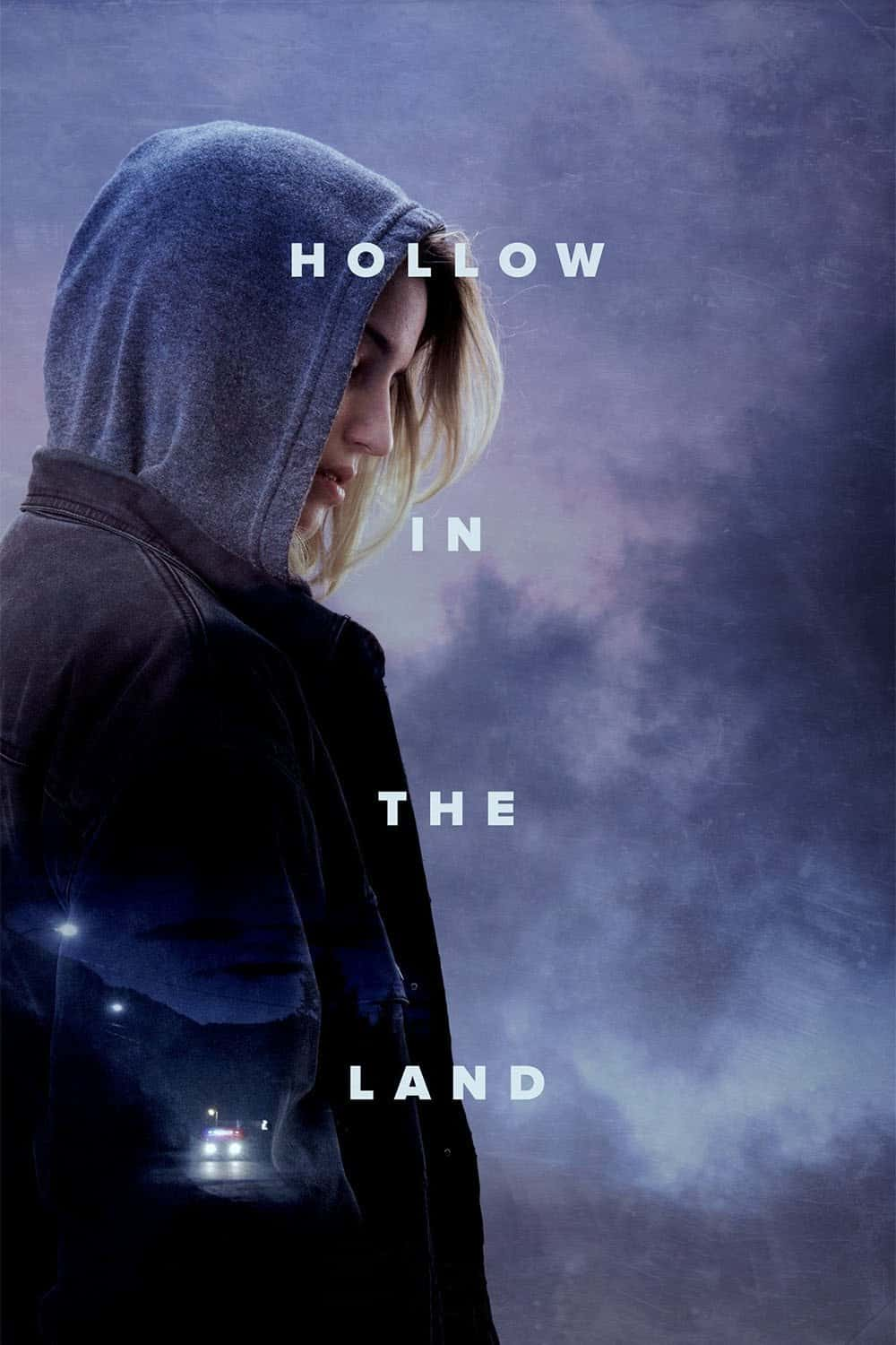 Hollow in the Land, 2017